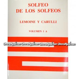 LEMOINE Y CARULLI Solfeo de Los Solfeos - Vol.1A